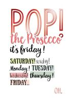 Pop The Prosecco Funny Wine O'clock Birthday Greeting Card Humour Cards