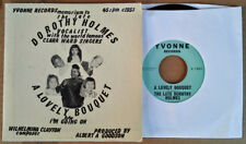 LATE DOROTHY HOLMES  / CLARA WARD -  A LOVELY BOUQUET - 45 WITH PICTURE SLEEVE