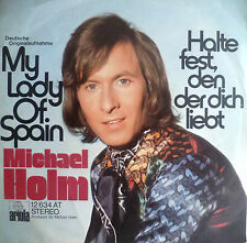 "7"" 1973 COVERVERSION! MICHAEL HOLM My Lady Of Spain M-?"