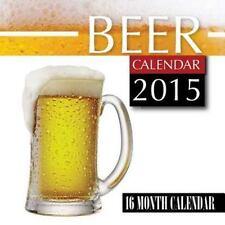 Beer Calendar 2015: 16 Month Calendar by James Bates (2014, Paperback)