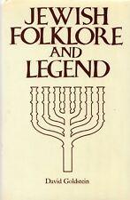 Jewish Folklore and Legend, by David Goldstein - 1980