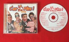 C'EST LA FÊTE 2003 COMPILATION MAMBO KETCHUP YANNICK SMM5149172 TB ÉTAT CD