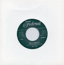 TINY TOPSY JUST A LITTLE BIT / EVERYBODY NEEDS SOME LOVING  FEDERAL RI/Repo  R&B