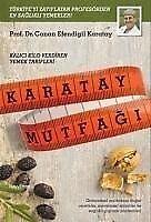 Karatay Mutfagi - Canan Efendigil Karatay - 9786054325849