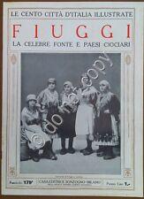 Le cento città d'Italia illustrate - n° 179 - Fiuggi - La fonte e paesi ciociari