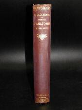 GEGENBAUR Manuel Anatomie Comparée 319 Gravures MEDECINE Nb. Illustrations 1874