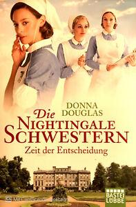 Die Nightingale Schwestern, Zeit der Entscheidung von Donna Douglas
