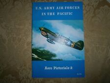 Aero Pictorials 2 US Army Air Forces in the Pacific 1969 SC Very good condition