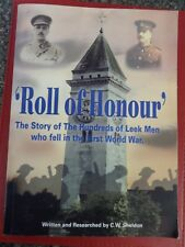 ROLL OF HONOUR THE STORY OF THE HUNDREDS OF LEEK MEN WHO FELL IN WORLD WAR ONE