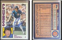 Bill Campbell Signed 1984 Topps #787 Card Chicago Cubs Auto Autograph