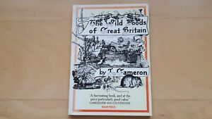 """BOOK - """"the Wild Foods of Great Britain"""" by T Cameron (1979)"""