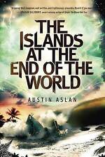 NEW The Islands at the End of the World by Austin Aslan