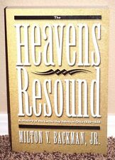 The Heavens Resound History of LDS in Ohio 1830-1838 by Milton Backman Mormon PB