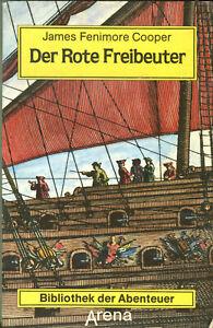 James Fenimore Cooper: Der Rote Freibeuter (Abenteuerroman)