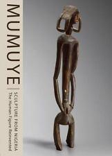 MUMUYE SCULPTURE FROM NIGERIA - HERREMAN, FRANK/ PETRIDIS, CONSTANTINE (CON) - N