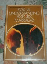 1971 SEXUAL UNDERSTANDING BEFORE MARRIAGE Herbert J Miles ZONDERVAN