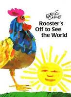 NEW Rooster's Off to See the World (The World of Eric Carle) by Eric Carle