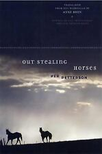 Out Stealing Horses: A Novel, Per Petterson, Good Condition, Book