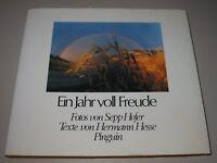 Ein Jahr voller Freude Fotos Sepp Hofer Texte Hermann Hesse Buch gebraucht RAR!
