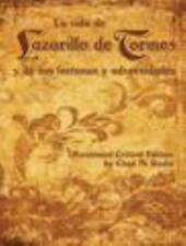La vida de Lazarillo de Tormes y de sus fortunas y adversidades, Annotated Criti
