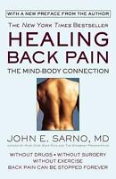 Healing Back Pain : The Mind-Body Connection Paperback John E. Sarno