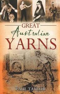 Great Australian Yarns by Paul Taylor