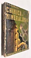 R. D'Alessandro Chimica e mineralogia edizioni scolastiche Mondadori 1948 4° ed.