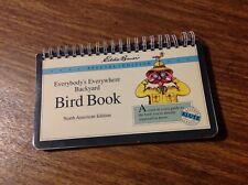 Eddie Bauer Everybody's Everywhere Backyard Bird Book Ornithology N American Ed.