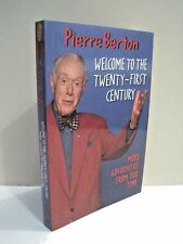 Welcome to the Twenty-First Century by Pierre Berton
