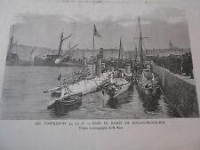 Gravure 1885 - Le Torpilleur 54,55 et 71 dans le bassin de Boulogne sur Mer