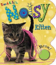Noisy Kitten (Touch and Feel) by Bicknell, Joanna
