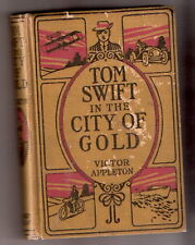 Tom Swift IN THE CITY OF GOLD   2ND  EX++ 1912   vg