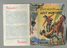 REX DIXON POCOMOTO AND THE LOST HUNTERS NELSON FIRST EDITION HARDBACK DJ 1959