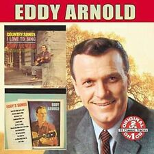 Country Songs I Love to Sing/Eddy's Songs by Eddy Arnold (CD, Mar-2006, Collect…