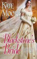(Very Good)-Blackstone's Bride (Mass Market Paperback)-Moore, Kate-0425250881