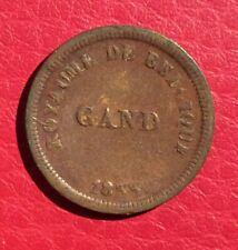 Prison De Gand'- Très Jolie jeton de 1 Cent 1833