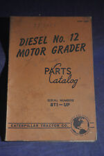 1949 Caterpillar Diesel No 12 Motor Grade Parts Catalog SN 8T1-Up