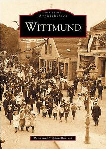 Wittmund Niedersachsen Stadt Bilder Geschichte Bildband Buch Fotos Archivbilder