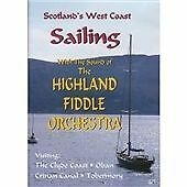 The Bill Garden Highland Fiddle Orchestra - Sailing (Scotland's West Coast,...