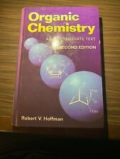 Organic Chemistry. An Intermediate Text by Hoffman, Robert V. (Hardback book, 20