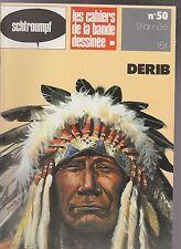 SCHTROUMPF n°50. DERIB. Les Cahiers de la Bande Dessinée. 1981