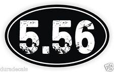 Black 5.56 Oval Vinyl Decal   Sticker Gun Rights Euro Bumper Label AR15 AR-15