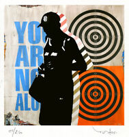 TABLEAU STREET ART  MODERNE You are not. Reproduction TEHOS serie limitee 250 ex