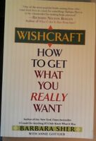 Wishcraft: How to Get What You Really Want By Barbara Sher  ISBN: 0345465180