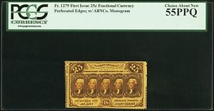 1862-63 25 CENT FRACTIONAL CURRENCY FR1279 CERTIFIED PCGS CHOICE ABOUT NEW-55PPQ