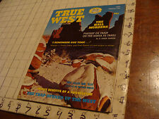 HIGH GRADE Magazine: TRUE WEST 1973 feb THE HALL MURDERS, OX TRAIN, TRAP IN WEST