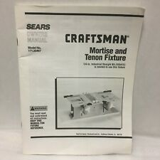 Craftsman Mortise and Tenon Fixture Instruction Manual Only 171.25367