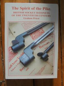 SPIRIT OF THE PIKE by G. Priest - book on British spike bayonets