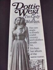 "DOTTIE WEST ""I'm Only A Woman"" 1973  Original Print Promo Picture Ad"