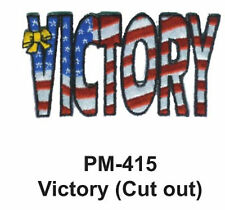 """3""""  VICTORY (CUT OUT) Embroidered Military Patch"""